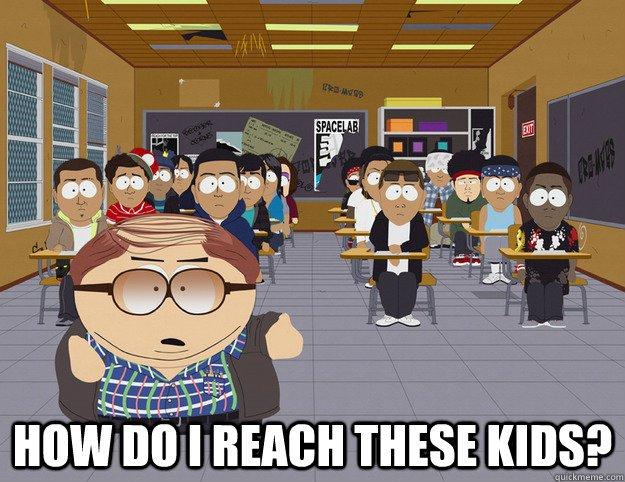 Reach these kids